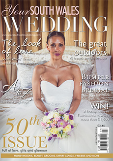 Front cover of Your South Wales Wedding magazine - issue 50