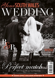 Your South Wales Wedding - Issue 51