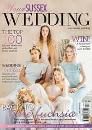 Your Sussex Wedding - Issue 72