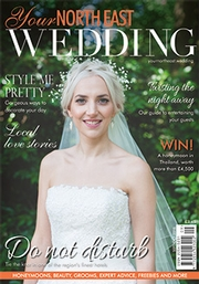 Your North East Wedding - Issue 16