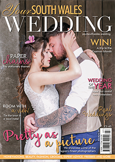 Issue 56 of Your South Wales Wedding magazine