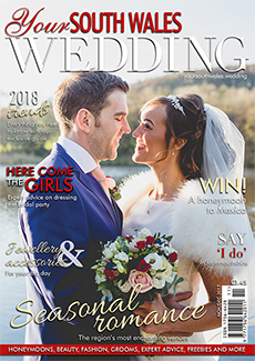 Issue 58 of Your South Wales Wedding magazine