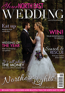 Front cover of Your North East Wedding magazine - issue 23