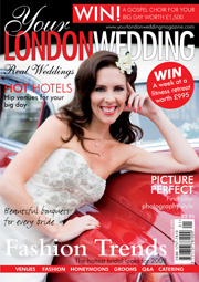 Your London Wedding - Issue 3