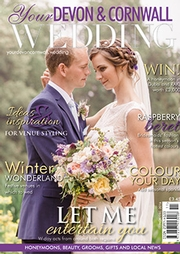 Your Devon and Cornwall Wedding - Issue 4