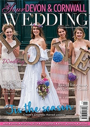 Your Devon and Cornwall Wedding - Issue 10