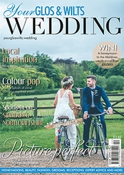 Your Gloucestershire and Wiltshire Wedding - Issue 1