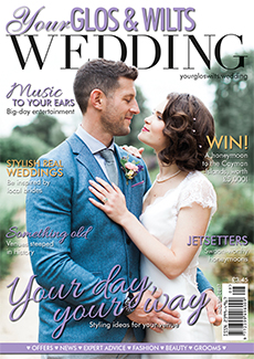 Front cover of Your Gloucestershire & Wiltshire Wedding magazine - issue 4