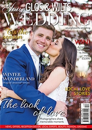 Your Glos and Wilts Wedding - Issue 6
