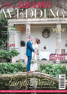 Issue 7 of Your Glos & Wilts Wedding magazine