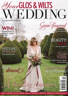 Issue 8 of Your Glos & Wilts Wedding magazine