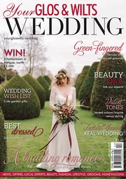 Your Glos and Wilts Wedding - Issue 8