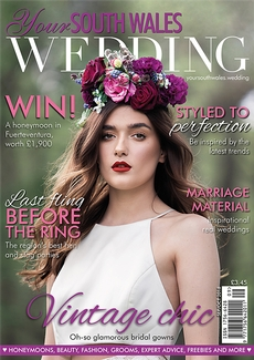 Issue 63 of Your South Wales Wedding magazine