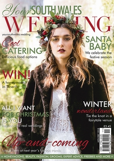 Issue 64 of Your South Wales Wedding magazine