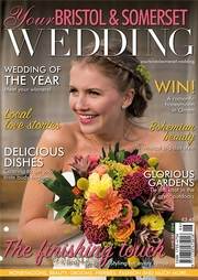 Your Bristol and Somerset Wedding - Issue 65