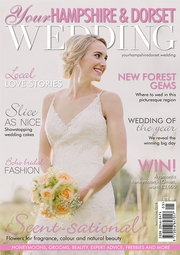 Your Hampshire and Dorset Wedding - Issue 68