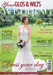 Your Glos and Wilts Wedding - Issue 9