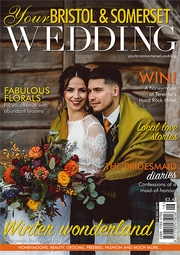 Your Bristol and Somerset Wedding magazine