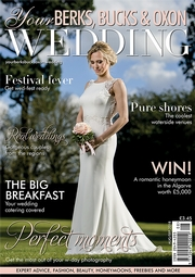 Your Berks, Bucks and Oxon Wedding - Issue 72