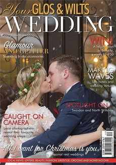 Issue 12 of Your Glos & Wilts Wedding magazine