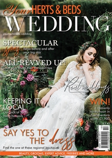 Issue 70 of Your Herts and Beds Wedding magazine