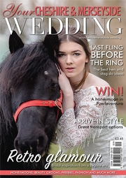 Your Cheshire and Merseyside Wedding - Issue 41