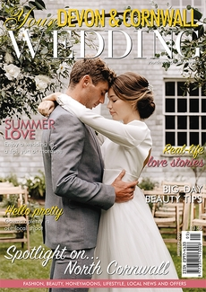 Issue 19 of Your Devon and Cornwall Wedding magazine