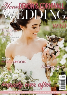 Issue 23 of Your Devon and Cornwall Wedding magazine