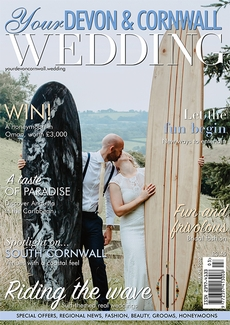 Issue 24 of Your Devon and Cornwall Wedding magazine