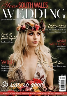 Issue 69 of Your South Wales Wedding magazine