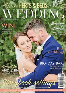Issue 76 of Your Herts and Beds Wedding magazine