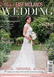 Your East Midlands Wedding - Issue 30