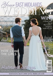 Your East Midlands Wedding - Issue 31