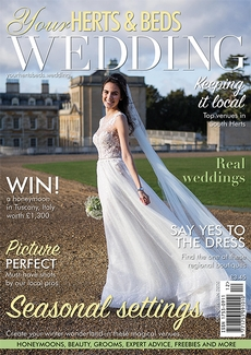 Issue 77 of Your Herts and Beds Wedding magazine