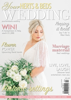 Issue 78 of Your Herts and Beds Wedding magazine