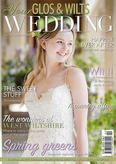 Issue 13 of Your Glos & Wilts Wedding magazine