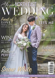 Issue 35 of Your North East Wedding magazine