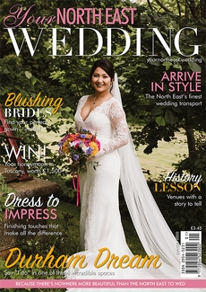 Issue 36 of Your North East Wedding magazine