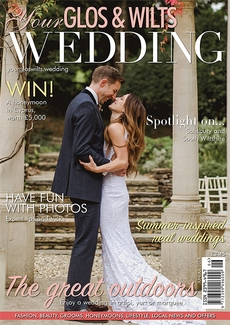 Issue 15 of Your Glos & Wilts Wedding magazine