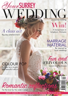 Issue 76 of Your Surrey Wedding magazine