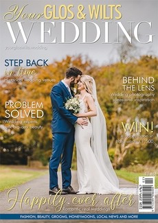 Issue 19 of Your Glos & Wilts Wedding magazine