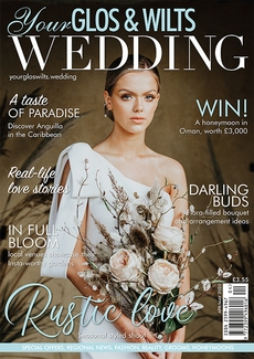 Issue 20 of Your Glos & Wilts Wedding magazine