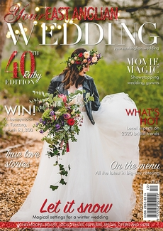Issue 40 of Your East Anglian Wedding magazine