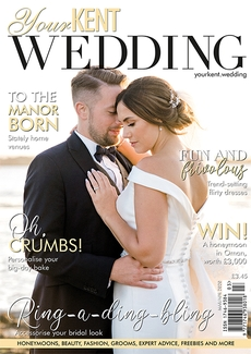 Issue 89 of Your Kent Wedding magazine