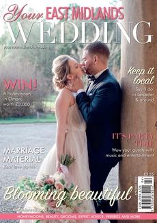 Issue 37 of Your East Midlands Wedding magazine