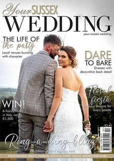 Issue 83 of Your Sussex Wedding magazine