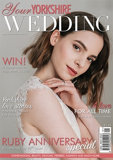 Issue 40 of Your Yorkshire Wedding magazine