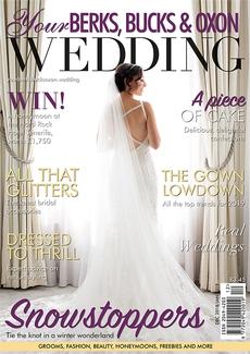 Issue 74 of Your Berks, Bucks and Oxon Wedding magazine