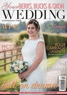 Issue 75 of Your Berks, Bucks and Oxon Wedding magazine