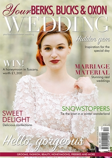 Issue 80 of Your Berks, Bucks and Oxon Wedding magazine